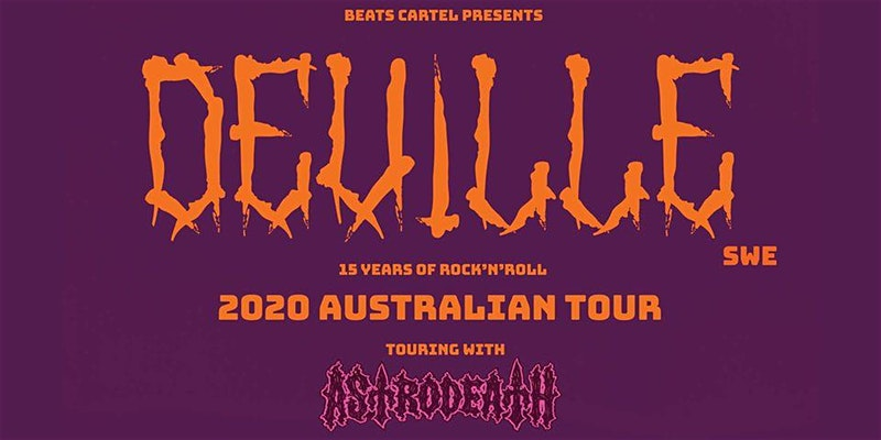 Deville (SWE) Australian Tour