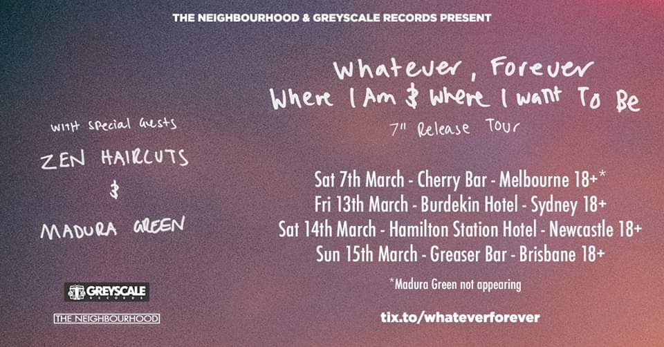 Whatever, Forever 'Where I Am & Where I Want To Be' Tour